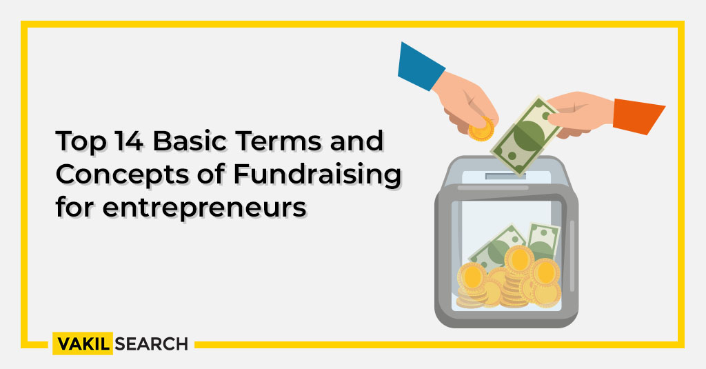 Top 14 Basic Terms And Concepts Of Fundraising For Entrepreneurs