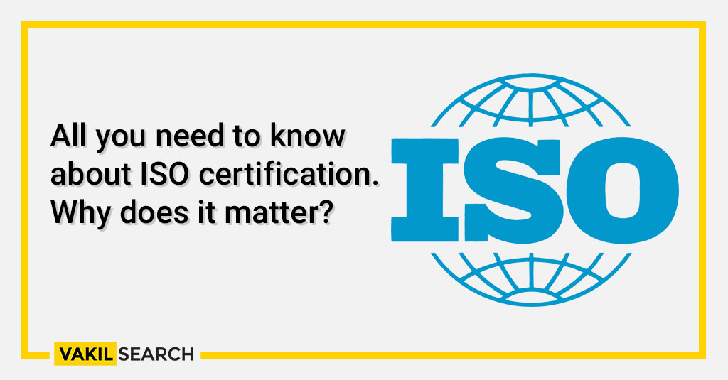 All you need to know about ISO certification. Why does it matter_