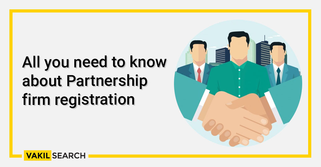 All you need to know about Partnership firm registration