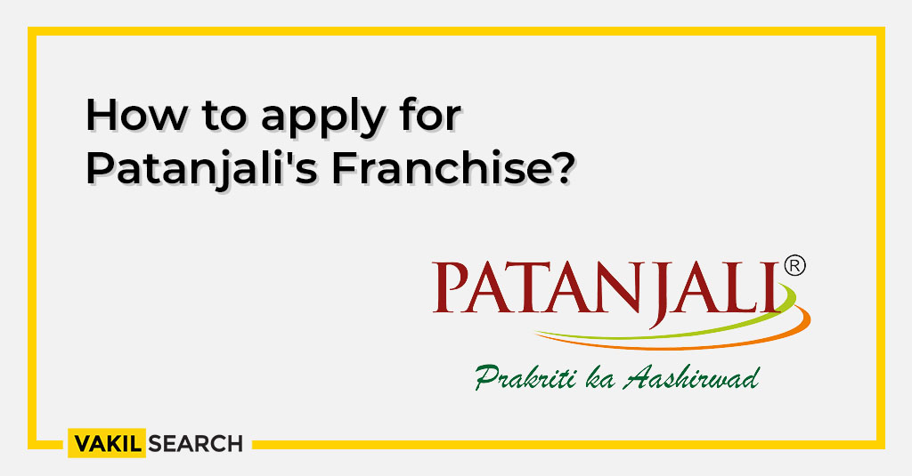 How to apply for Patanjali Franchise?