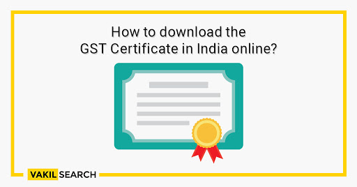 How to download the GST certificate in India online