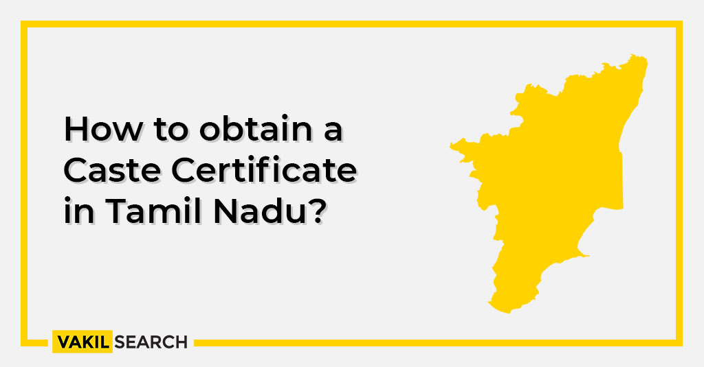 How to apply for a Caste Certificate in Tamil Nadu?