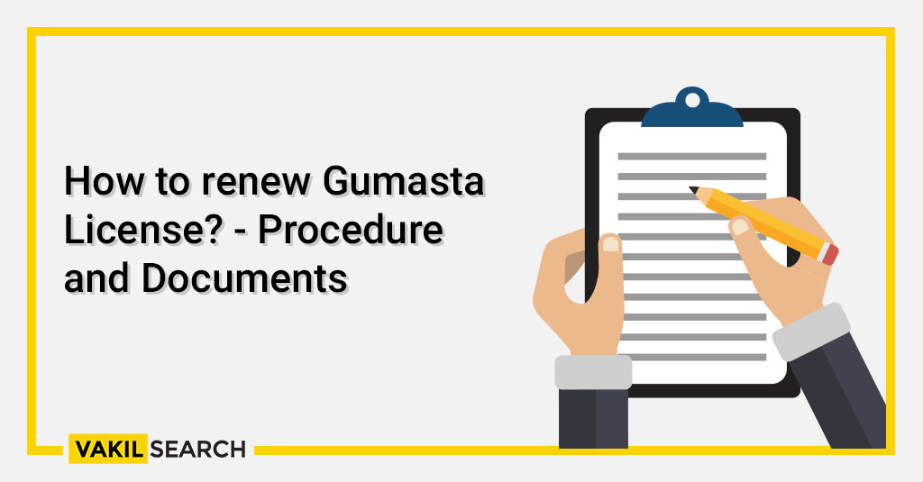 How to renew Gumasta License - Procedure and Documents