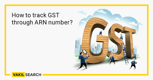 How to track GST through ARN number