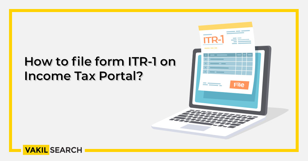 ITR: How to file form ITR-1 on Income Tax Portal?