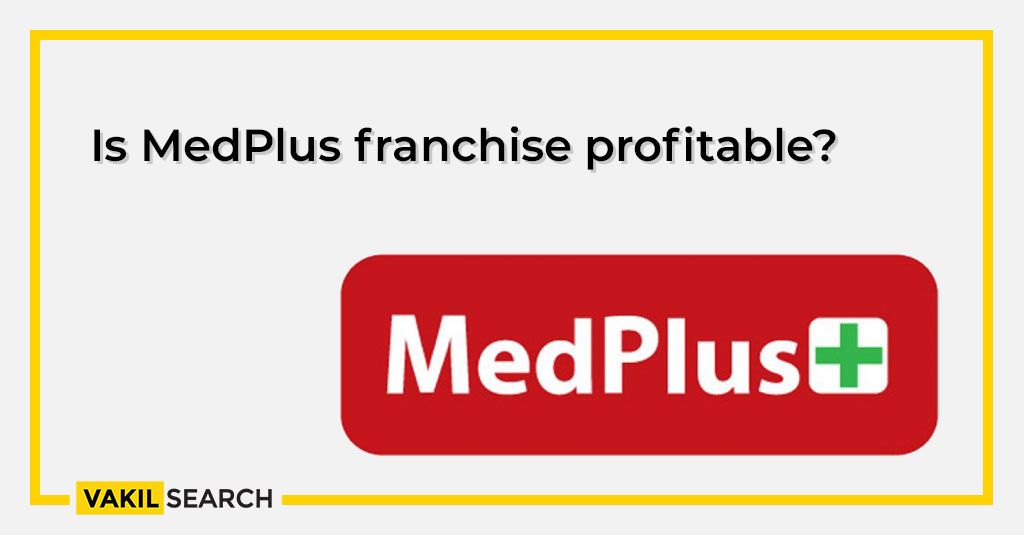 MedPlus franchise - Is it profitable?