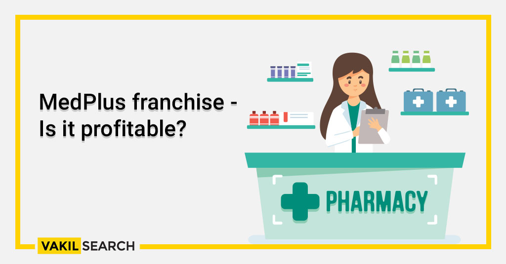 MedPlus franchise - Is it profitable_