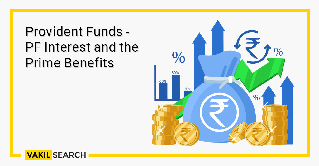 Provident Funds - PF Interest and the Prime Benefits