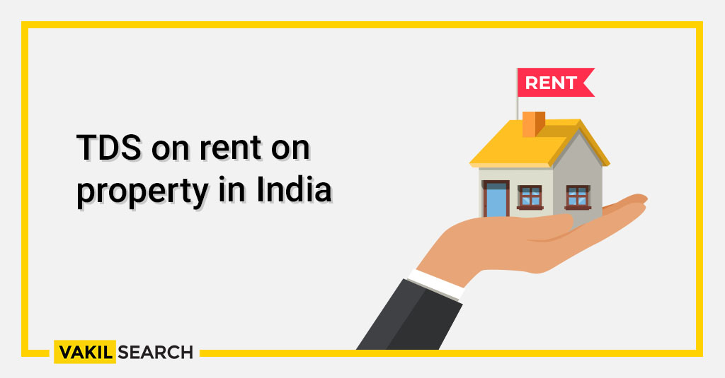 TDS on rent on property in India
