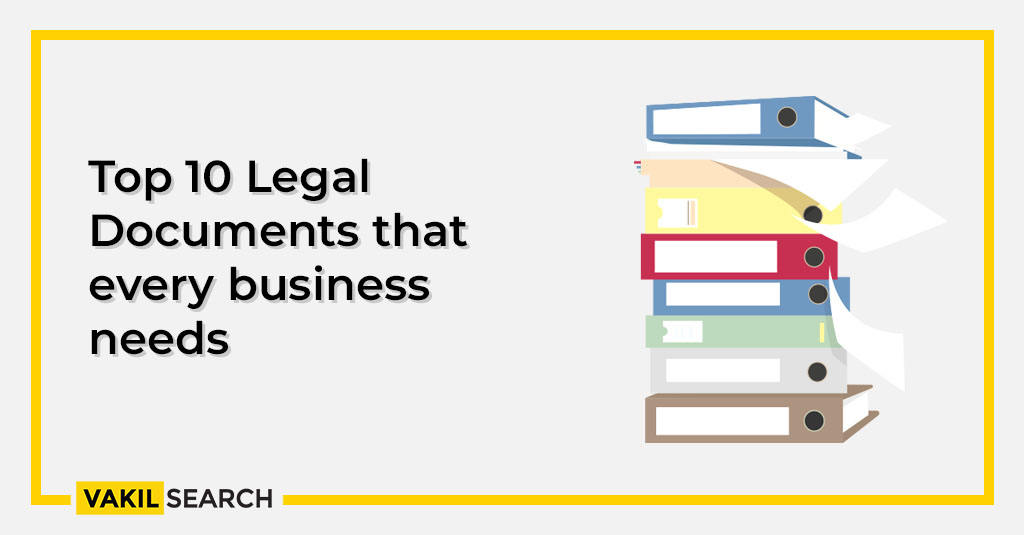 Top 10 Legal Documents that every business needs
