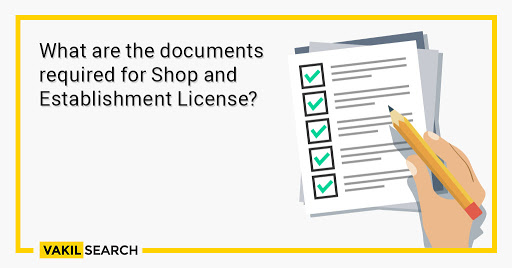 What are the documents required for Shop and Establishment License