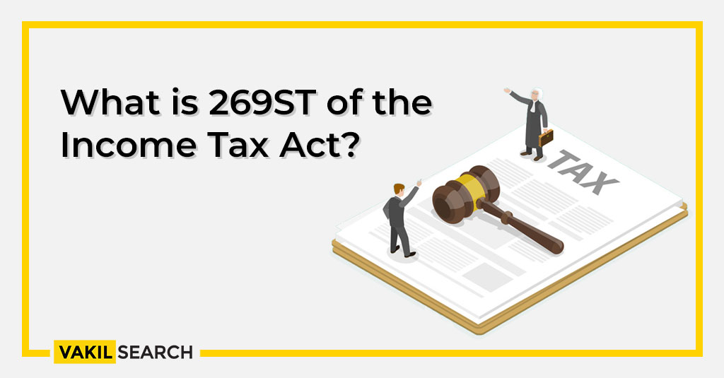 What is 269st of the Income Tax Act__