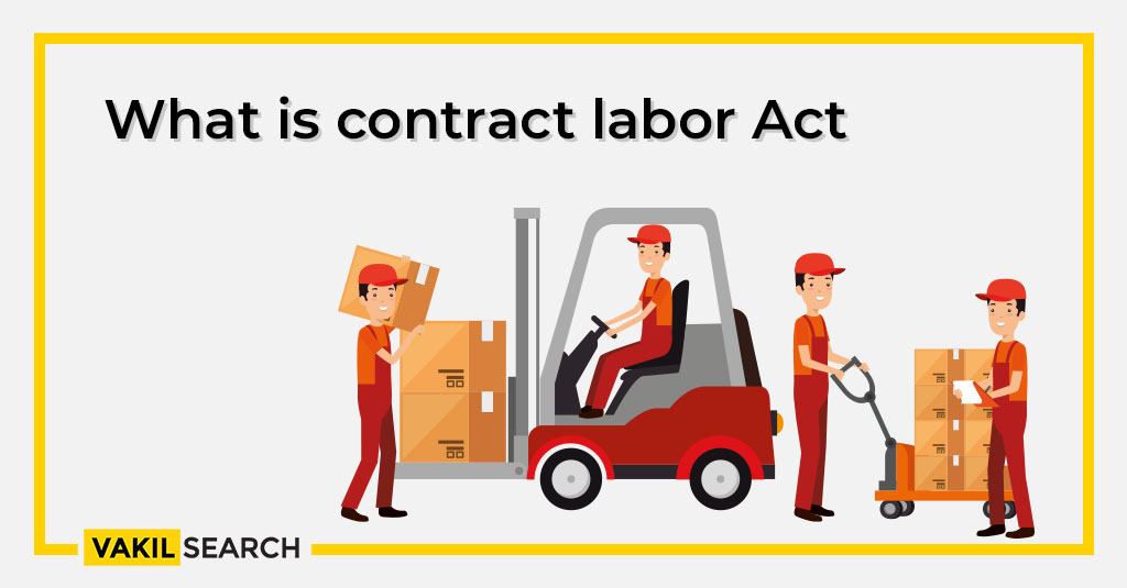 What is contract labor Act