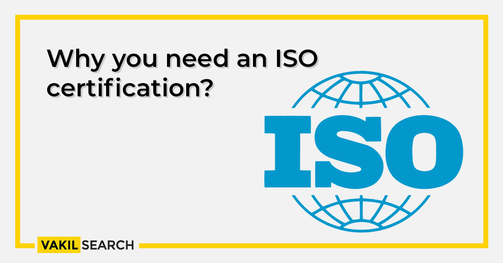 Why you need an ISO certification