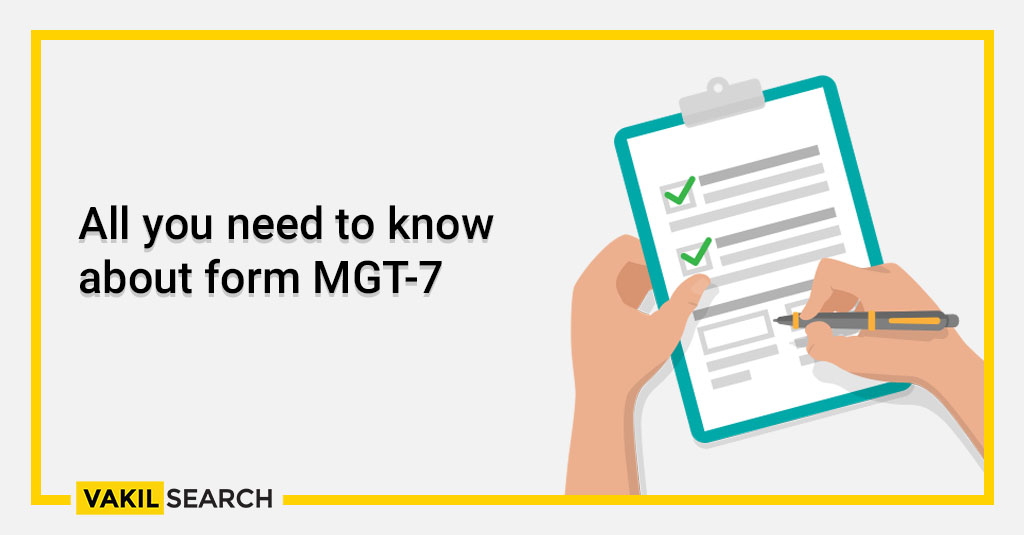 All you need to know about form MGT-7