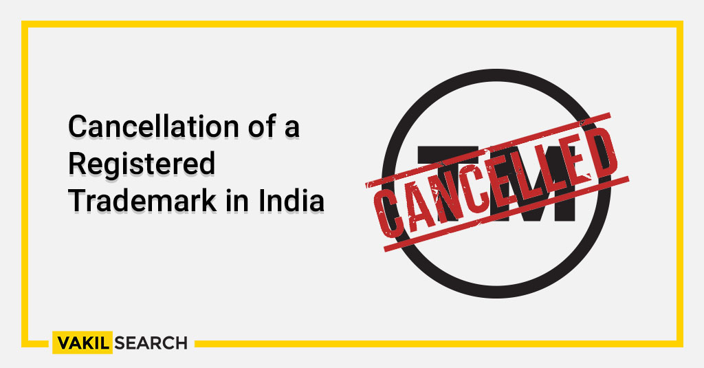 Cancellation of a Registered Trademark in India