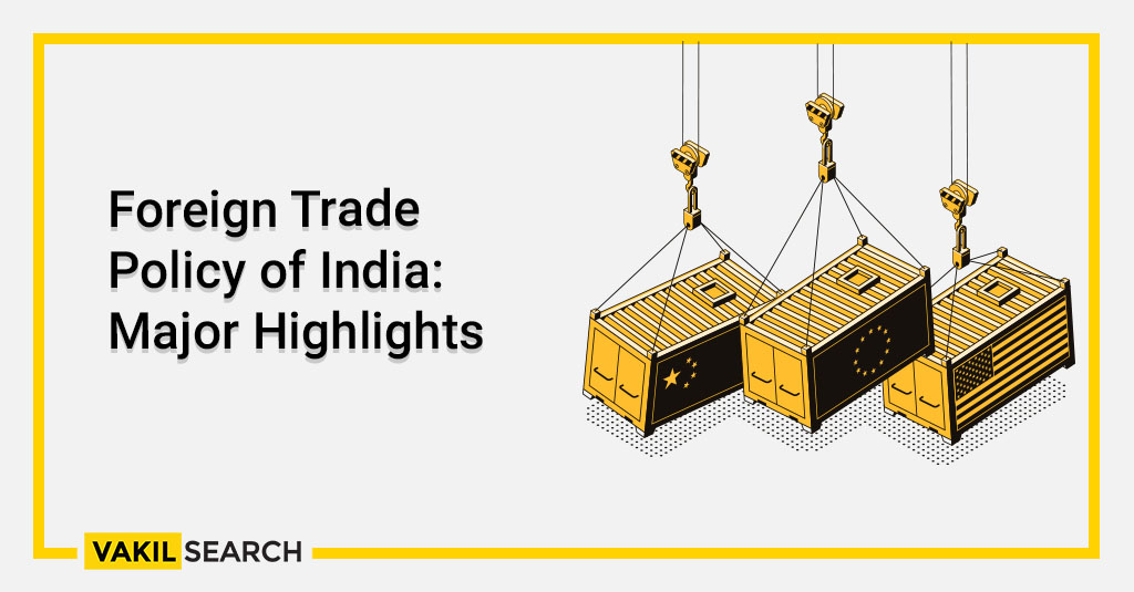 Foreign Trade Policy of India_ Major Highlights