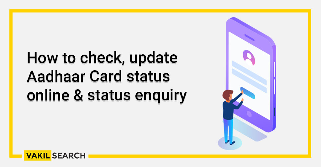 How to check, update Aadhaar Card status online & status enquiry