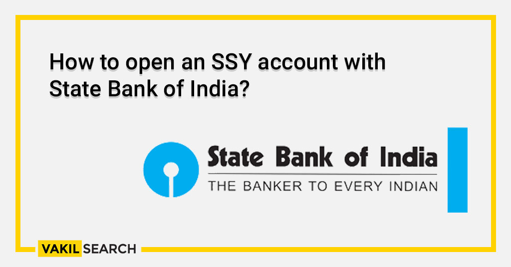 How to open an SSY account with State Bank of India_