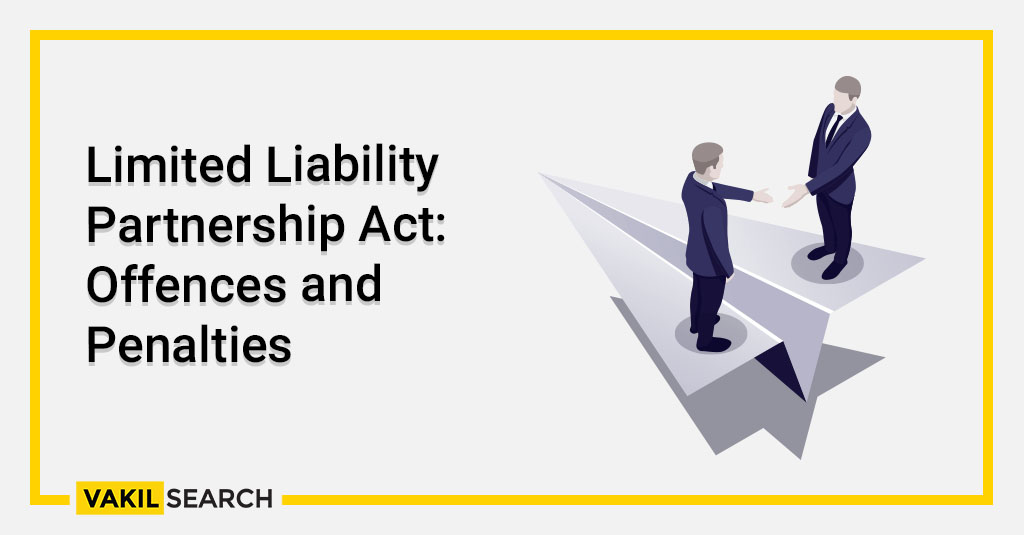 Limited Liability Partnership Act_ Offences and Penalties