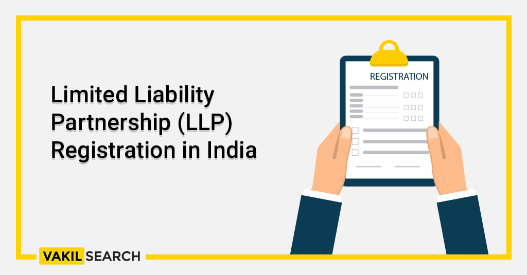 Limited Liability Partnership (LLP) Registration in India