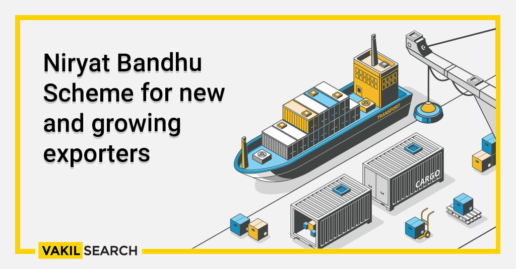 Niryat Bandhu Scheme for new and growing exporters