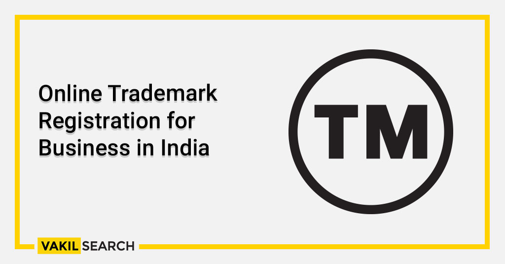 Online Trademark Registration for Business in India