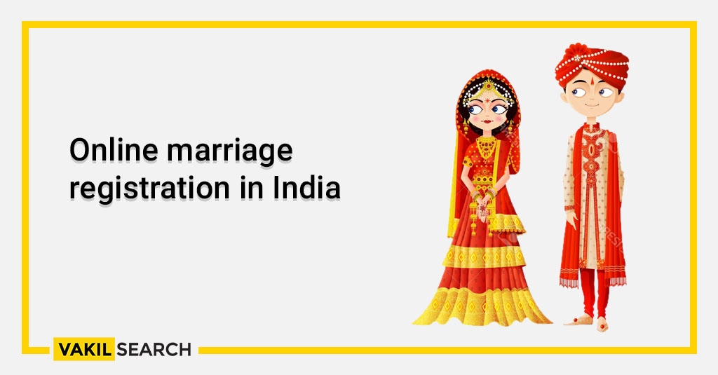 Online marriage registration in India