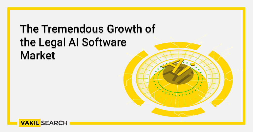 The Tremendous Growth of the Legal AI Software Market