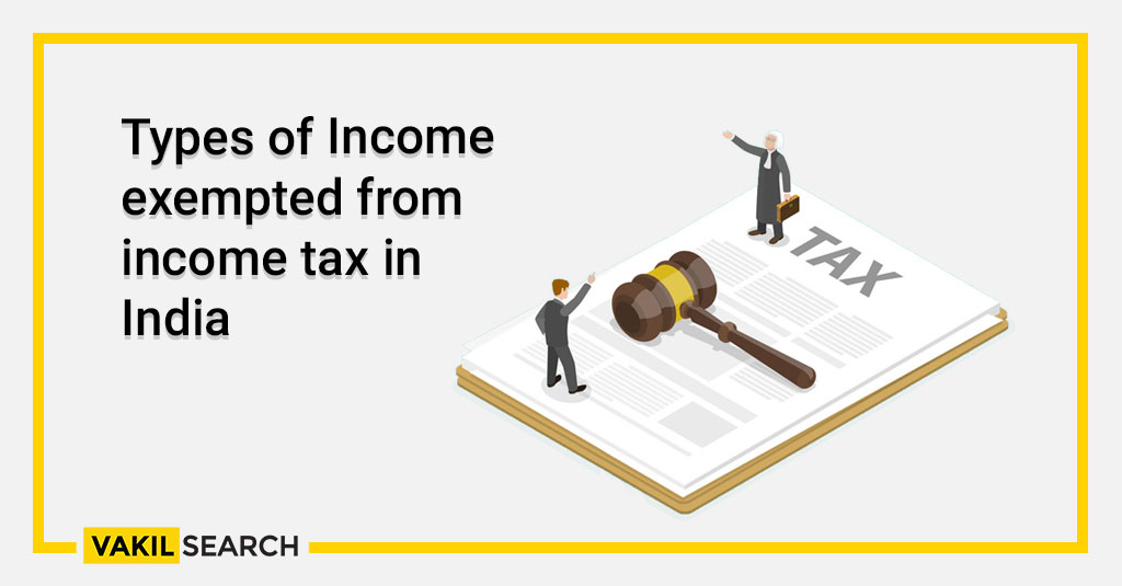 Types of Income exempted from income tax in India