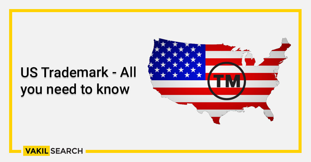 US Trademark - All you need to know