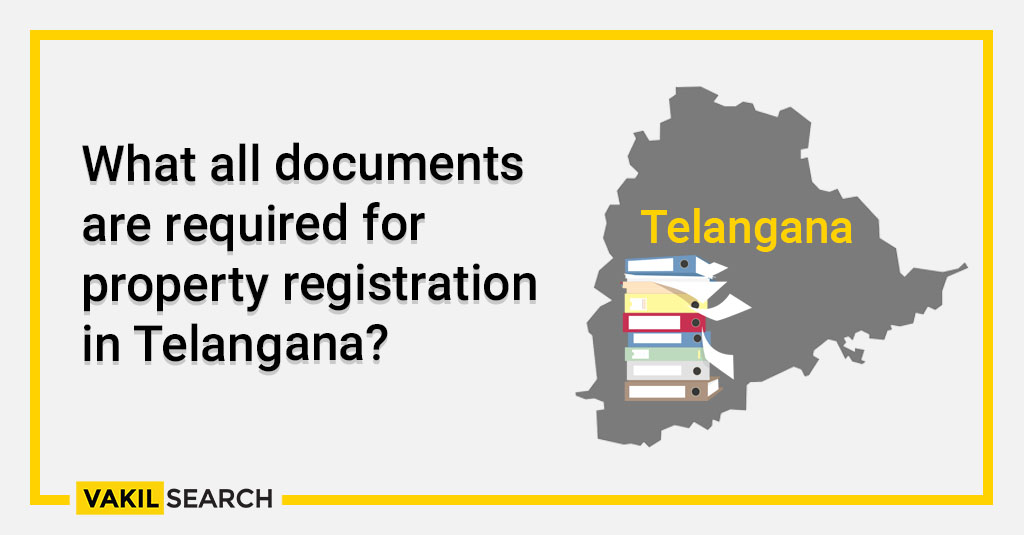What all documents are required for property registration in Telangana_