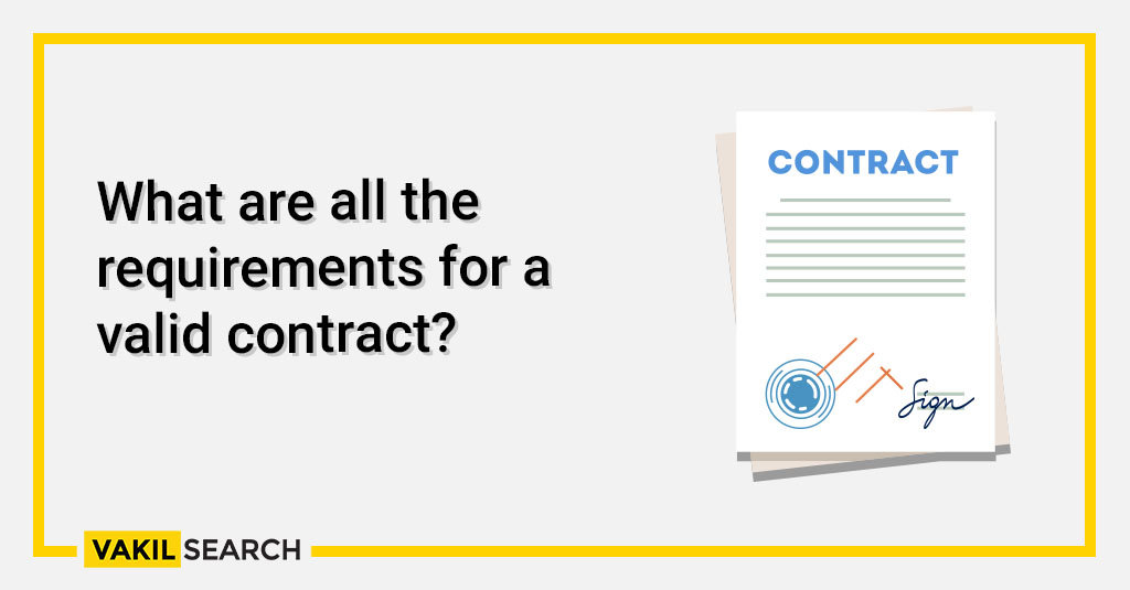 What are all the requirements for a valid contract_