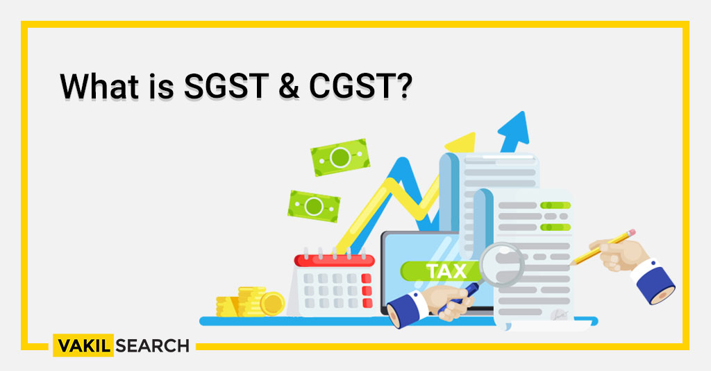 What is SGST & CGST_