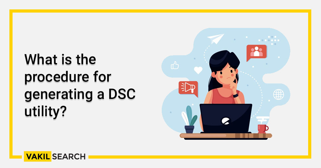 What is the procedure for generating a DSC utility_