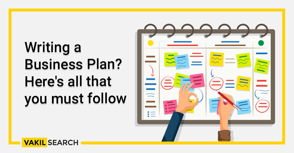 Writing a Business Plan_ Here's all that you must follow