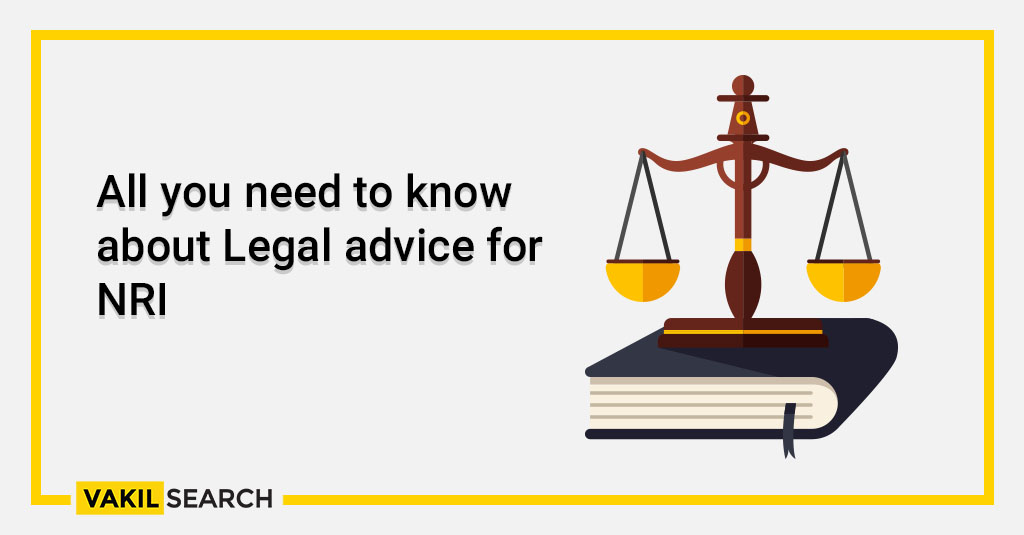 All you need to know about Legal advice for NRI