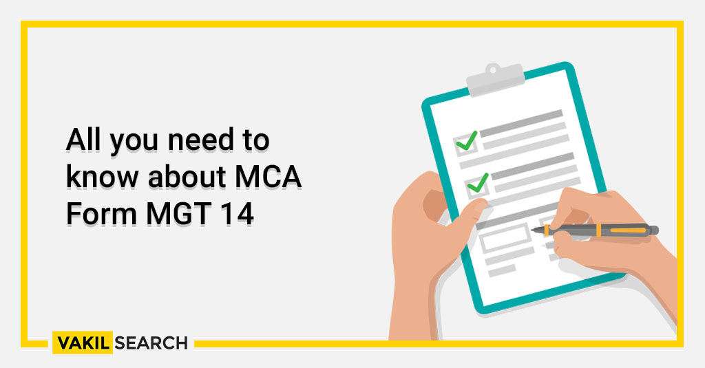 All you need to know about MCA Form MGT 14