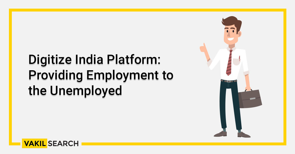 Digitize India Platform_ Providing Employment to the Unemployed