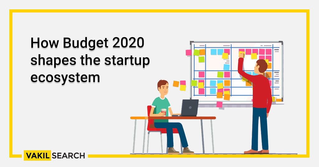 How Budget 2020 shapes the startup ecosystem