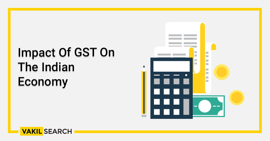 Impact Of GST On The Indian Economy