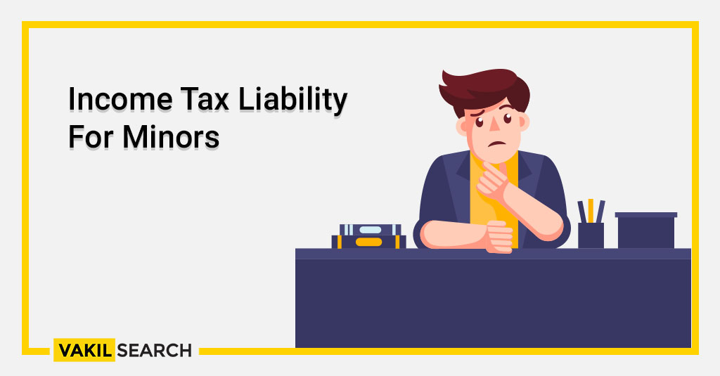 Income Tax Liability For Minors