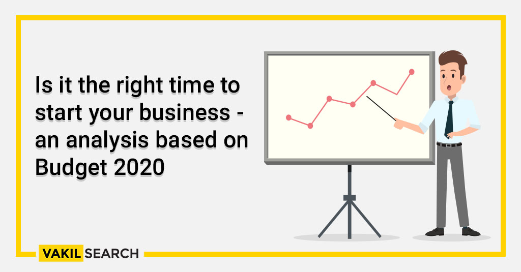 Is it the right time to start your business - an analysis based on Budget 2020