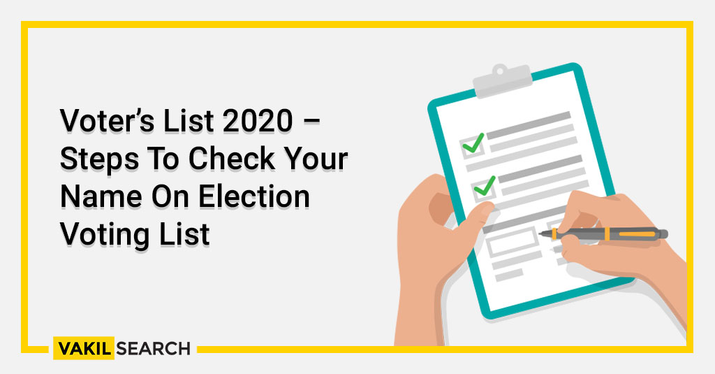Voter's List 2020 – Steps To Check Your Name On Election Voting List