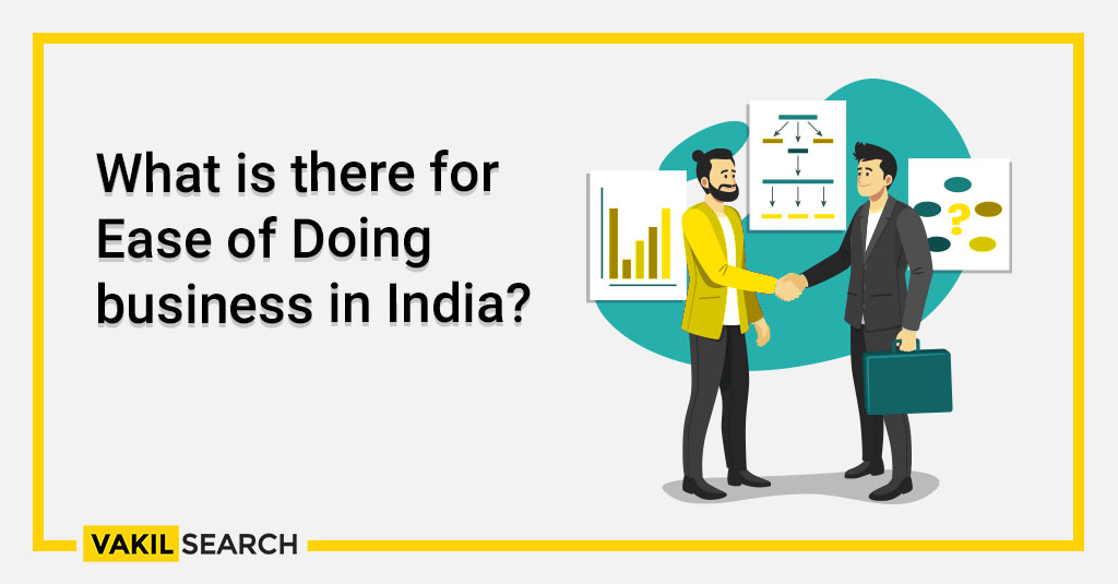 What is there for Ease of Doing business in India_