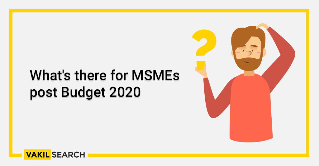 MSME: What's there for MSMEs post Budget 2020