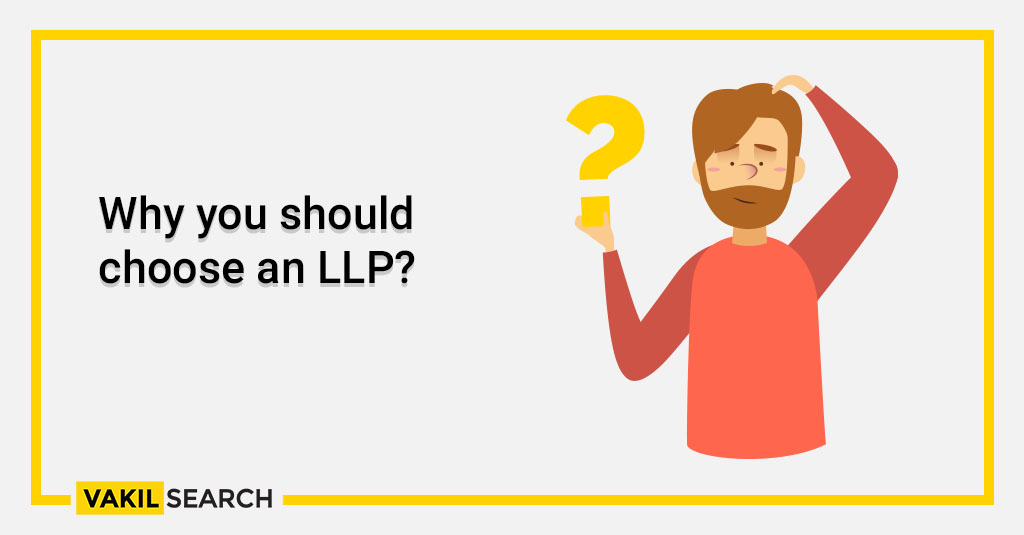 Why you should choose an LLP_
