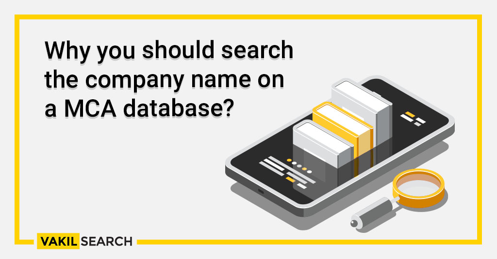 Why you should search the company name on a MCA database_