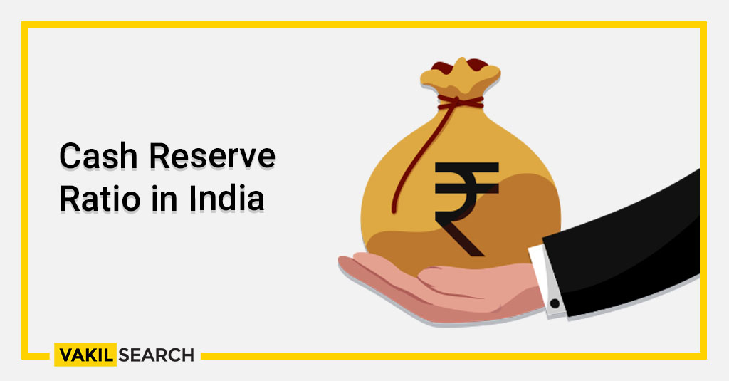 Cash Reserve Ratio in India