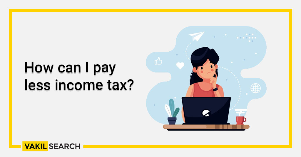 How can I pay less income tax_